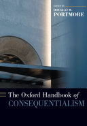 The Oxford Handbook of Consequentialism