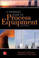 A Working Guide to Process Equipment  Fourth Edition Book