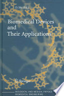 Biomedical Devices and Their Applications Book