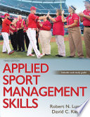 """Applied Sport Management Skills"" by Robert N. Lussier, David C. Kimball"