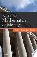 Essential Mathematics of Money Book