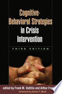Cognitive Behavioral Strategies In Crisis Intervention Third Edition