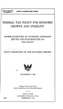 Federal Tax Policy for Economic Growth and Stability