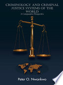 Criminology And Criminal Justice Systems Of The World Book PDF