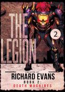 The Legion  Death Machines Book 2