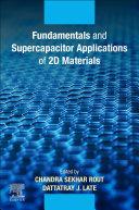 Fundamentals and Supercapacitor Applications of 2D Materials