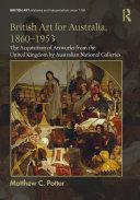 British Art for Australia  1860 1953