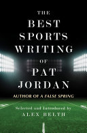 The Best Sports Writing of Pat Jordan [Pdf/ePub] eBook
