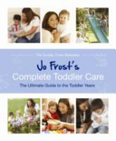 Jo Frost's Confident Baby and Toddler Care