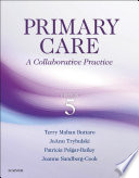 """Primary Care E-Book: A Collaborative Practice"" by Terry Mahan Buttaro, JoAnn Trybulski, Patricia Polgar-Bailey, Joanne Sandberg-Cook"