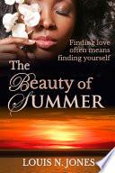 The Beauty of Summer  A Christian Romance Novel