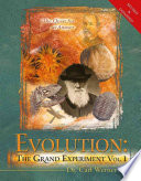 Evolution  the Grand Experiment Book