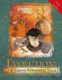 Evolution  the Grand Experiment