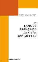 La langue française aux XIVe et XVe siècles Pdf/ePub eBook