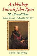 Archbishop Patrick John Ryan
