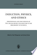 Induction  Physics and Ethics