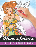 Flower Fairies   Adult Coloring Book