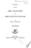 Lives of the Lord Chancellors and Chief Justices of England
