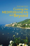 Cruising the Mediterranean and Beyond
