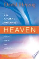 The Ancient Portals of Heaven Book PDF
