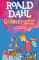 George's Marvelous Medicine [Pdf/ePub] eBook
