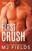 His First Crush