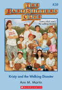 The Baby-Sitters Club #20: Kristy and the Walking Disaster Pdf/ePub eBook
