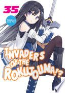 Invaders Of The Rokujouma Volume 35