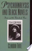 Psychoanalysis and Black Novels