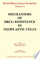 Mechanisms of Drug Resistance in Neoplastic Cells