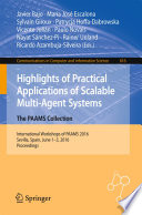 Highlights of Practical Applications of Scalable Multi Agent Systems  The PAAMS Collection Book