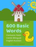 600 Basic Words Cartoons Flash Cards Bilingual English Russian