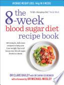 The 8 Week Blood Sugar Diet Recipe Book Book