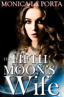 Fifth Moon's Wife