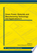 Green Power  Materials and Manufacturing Technology and Applications II Book