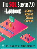 The SQL Server 7 0 Handbook