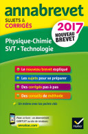 Annales Annabrevet 2017 Physique-chimie SVT Technologie 3e