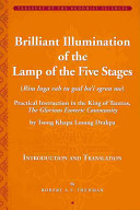 Brilliant Illumination of the Lamp of the Five Stages  Rim Lnga Rab Tu Gsal Ba i Sgron Me    Practical Instruction in the King of Tantras  The Glorious Esoteric Community