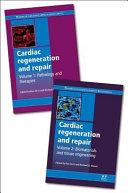 Cardiac Regeneration and Repair  Two Volume Set