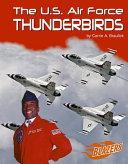 The U S  Air Force Thunderbirds