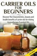 Carrier Oils for Beginners
