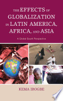 The Effects of Globalization in Latin America  Africa  and Asia