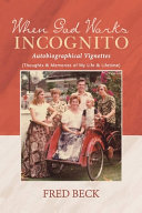 When God Works Incognito Book