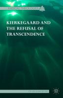 Pdf Kierkegaard and the Refusal of Transcendence Telecharger