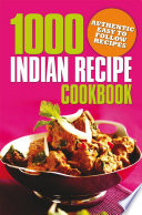 1000 Indian Recipe Cookbook