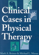 Clinical Cases in Physical Therapy Book