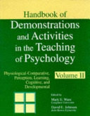 Handbook of Demonstrations and Activities in the Teaching of Psychology  Physiological comparative  perception  learning  cognitive  and developmental