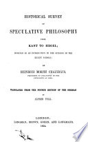 Historical Survey of Speculative Philosophy from Kant to Hegel