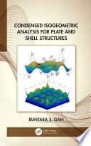 Condensed Isogeometric Analysis for Plate and Shell Structures Book
