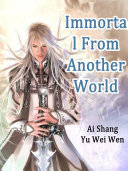 Immortal From Another World [Pdf/ePub] eBook